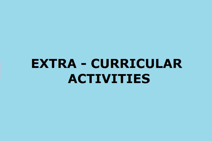 EXTRA - CURRICULAR ACTIVITIES
